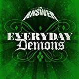 Answer: Everyday Demons (Audio CD)