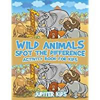 Wild Animals Spot the Difference Activity Book for Kids