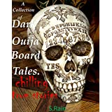 A Collection of Dark Ouija Board Tales: True Occult Stories from the Dark Side. Occult Occultism. (English Edition)