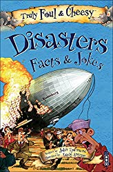 Truly Foul and Cheesy Disasters Jokes and Facts Book (Truly Foul & Cheesy)