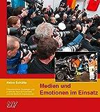 Medien und Emotionen im Einsatz: Presserechtliche Grundlagen und praktische Tipps für Feuerwehr und alle Blaulicht-Organisationen