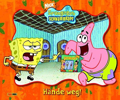 4 Band Spongebob (SpongeBob Schwammkopf, Geschichtenbuch, Bd. 4: Hände weg!)