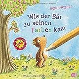 Wie der Bär zu seinen Farben kam: Vom Autor von
