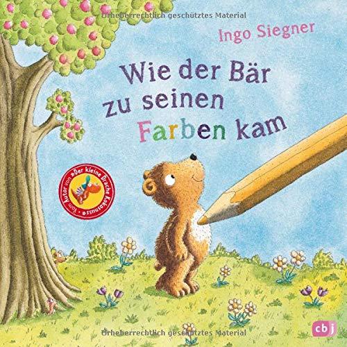 """Wie der Bär zu seinen Farben kam: Vom Autor von """"Der kleine Drache Kokosnuss"""""""