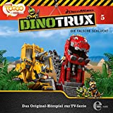 Dinotrux - Die falsche Schlucht - Das Original-Hörspiel zur TV-Serie, Folge 5