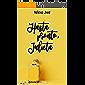 """Hasta pronto Julieta: Libro 1 trilogía romántica """"Julieta"""" (Spanish Edition)"""