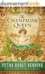 The Champagne Queen (The Century Tril...