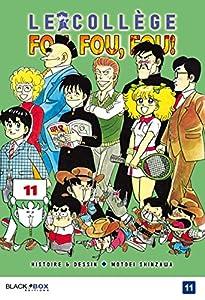 Le Collège Fou, Fou, Fou! - Kimengumi Nouvelle édition Tome 11