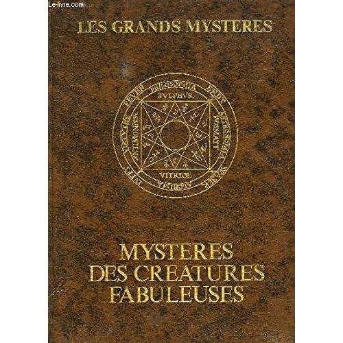 MYSTERES DES CREATURES FABULEUSES