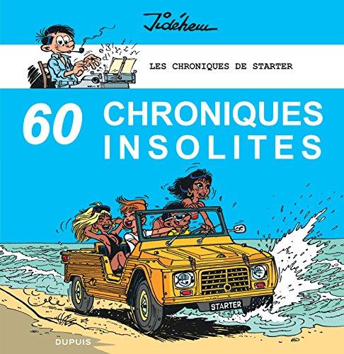 Les chroniques de Starter - tome 4 - 60 chroniques insolites par Jidéhem