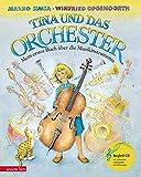 Tina und das Orchester. Mein erstes Buch über die Musikinstrumente.