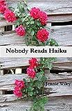 Nobody Reads haiku