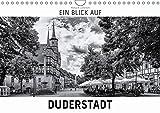 Ein Blick auf Duderstadt (Wandkalender 2017 DIN A4 quer): Ein ungewohnter Blick in harten Schwarz-Weiß-Bildern auf Duderstadt in Niedersachsen. (Monatskalender, 14 Seiten ) (CALVENDO Orte)