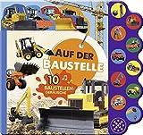 Soundbuch Auf der Baustelle: Mit 10 Baustellengeräuschen