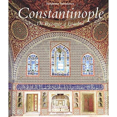 Constantinople de Byzance à Istanbul
