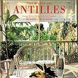 L'art de vivre aux Antilles