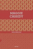 Maggie Cassidy/ Maggie Cassidy
