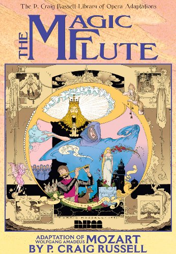 The Magic Flute: v. 1: The P. Craig Russell Library of Opera Adaptations