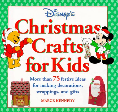 Click for larger image of Disney's Christmas Crafts for Kids: More Than 75 Festive Ideas for Making Decorations, Wrappings, and Gifts