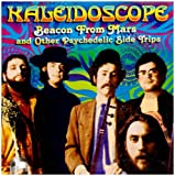 Songtexte von Kaleidoscope - Beacon From Mars and Other Psychedelic Slide Trips