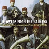 Blowers from the Balkans: Classic Histor...
