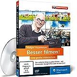 Besser filmen! - Die große Videoschule – Der ideale Einstieg ins digitale Video: Aufnahme
