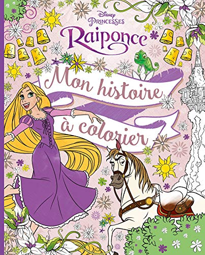 RAIPONCE - Mon histoire à colorier