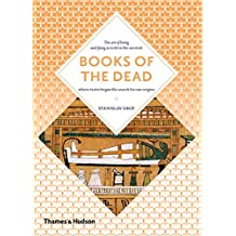 Books of the Dead: Manuals for Living and Dying (Art + Imagination)