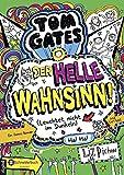 Tom Gates, Band 11: Der helle Wahnsinn! (Leuchtet nicht im Dunkeln)