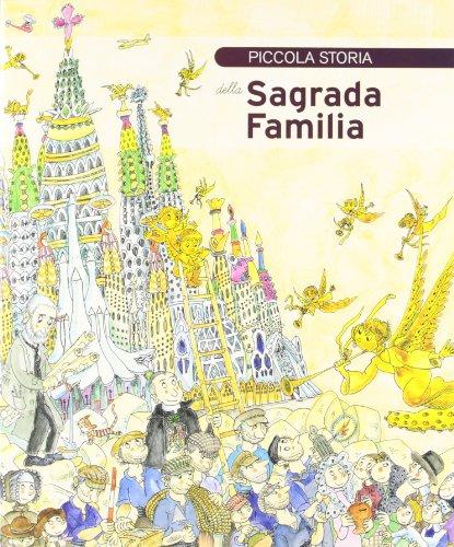 Piccola Storia della Sagrada Familia (Petites Històries)