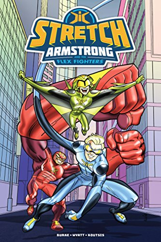Stretch Armstrong and the Flex Fighters (English Edition)