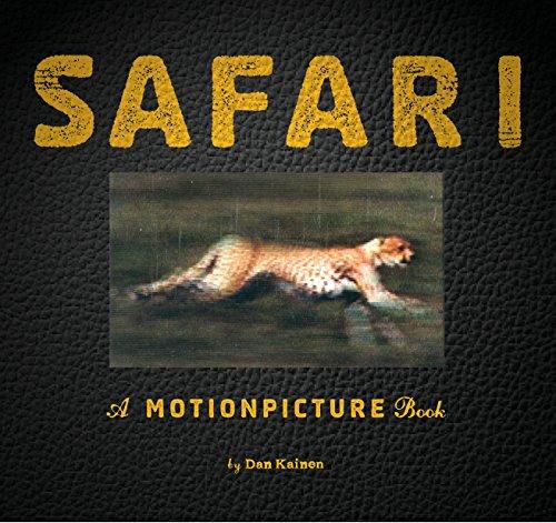 Safari: A Photicular Book (Photicular Books) por Dan Kainen