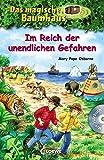 Das magische Baumhaus – Im Reich der unendlichen Gefahren: Mit Hörbuch-CD Im Reich des Tigers (Das magische Baumhaus - Sammelbände)