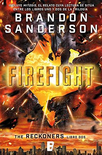 Firefight (Trilogía de los Reckoners 2): (Serie Reckoners Libro dos) por Brandon Sanderson