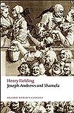 Joseph Andrews and Shamela (World Classics)
