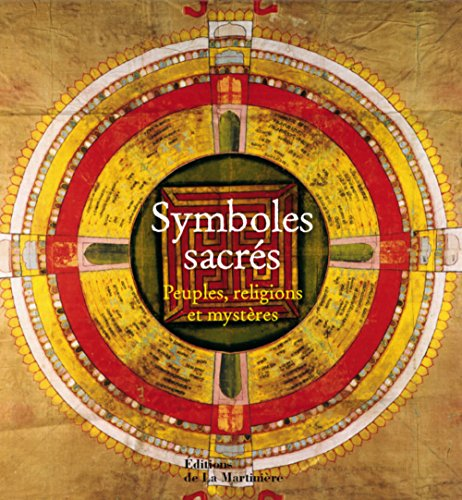 Symboles sacrés : Peuples, religions et mystères par Robert Adkinson