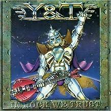 In Rock We Trust by Y&T (2005-04-12)