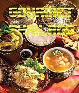 Gourmet Thailand (English Edition) von [Government, Thailand]