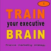 Train Executive's brain