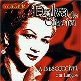 A Inesquecivel Em Tangos - Dalva de Oliveira