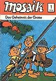 MOSAIK 001 Classic (01/1976): Das Geheimnis der Grotte (MOSAIK - Die Abrafaxe)