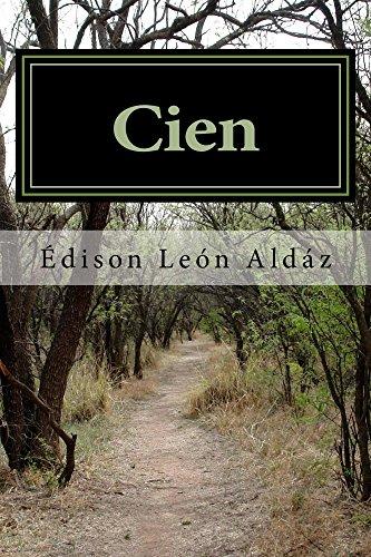 Cien por Edison Leon Aldáz