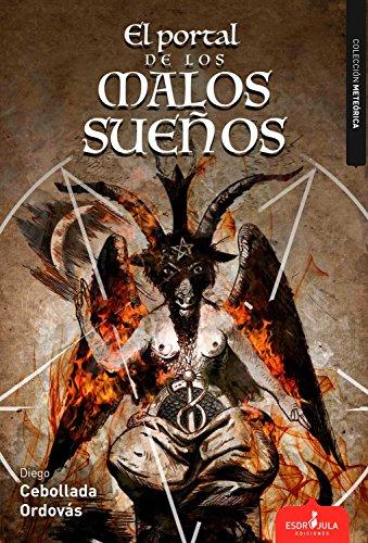 El portal de los malos sueños por Diego Cebollada