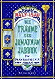 Die Träume des Jonathan Jabbok: Ein phantastischer Roman bei Amazon kaufen