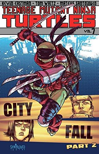 Teenage Mutant Ninja Turtles Vol. 7: City Fall, Part 2 (English Edition) (Tmnt Nunchucks Michelangelo)