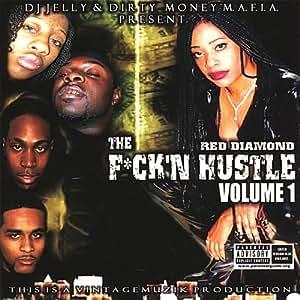 Vol.1-Fuck N Hustle