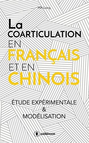 La coarticulation en français et en chinois : étude expérimentale et modélisation: Thèse par Liang Ma