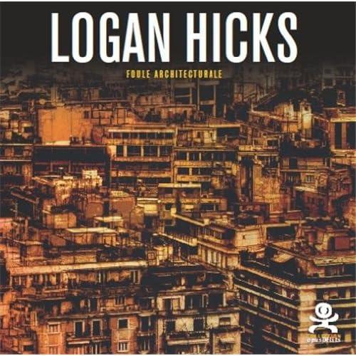 Logan Hicks - Empty Streets: Opus délits 43