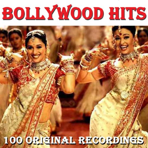 100 Bollywood Hits - Very Best...