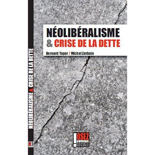 Néolibéralisme et crise de la dette